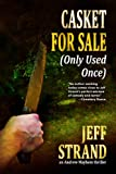 Casket For Sale (Only Used Once) (An Andrew Mayhem Thriller)