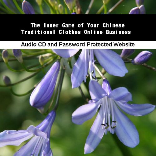 The Inner Game Of Your Chinese Traditional Clothes Online Business front-974376
