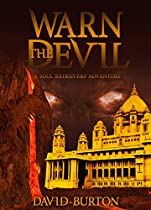 Warn The Devil: A Soul Retrievers Novel.