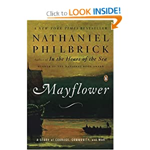 Mayflower: A Story of Courage, Community, and War by
