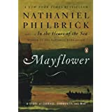 Mayflower: A Story of Courage, Community, and War ~ Nathaniel Philbrick