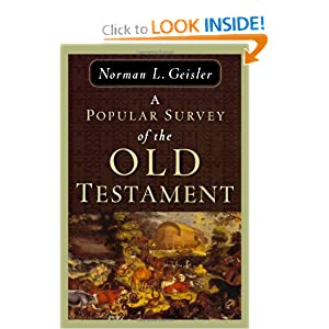 Popular Survey of the Old Testament, A Norman L. Geisler