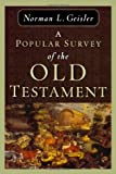 Popular Survey of the Old Testament, A (0801036844) by Geisler, Norman L.