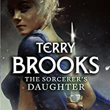 The Sorcerer's Daughter: The Defenders of Shannara Audiobook by Terry Brooks Narrated by Simon Vance