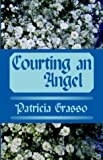 img - for Courting an Angel book / textbook / text book