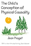 img - for The Child's Conception of Physical Causality book / textbook / text book