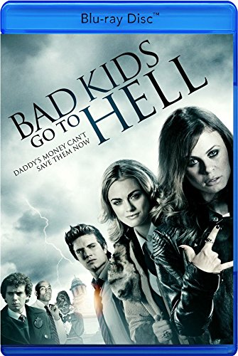 Bad Kids Go To Hell [B...