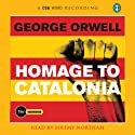Homage to Catalonia (       UNABRIDGED) by George Orwell Narrated by Jeremy Northam