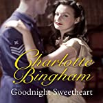 Goodnight Sweetheart | Charlotte Bingham