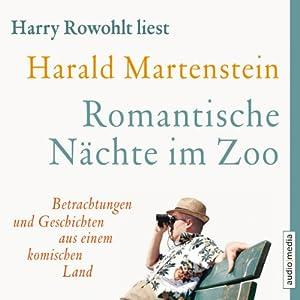 Romantische Nächte im Zoo Hörbuch
