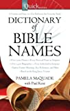 QuickNotes Dictionary of Bible Names (QuickNotes Commentaries)
