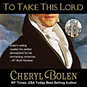 To Take This Lord: The Brides of Bath Volume 4 | Cheryl Bolen