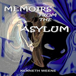 Memoirs from the Asylum Audiobook