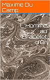 img - for L'Homme au Bracelet d'Or (French Edition) book / textbook / text book