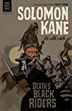Solomon Kane Volume 2: Death's Black Riders