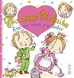 Zoe Zoé ne veut pas