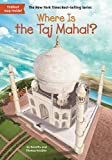 img - for Where Is the Taj Mahal? book / textbook / text book