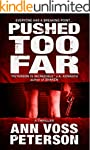 Pushed Too Far: A Thriller (Val Ryker...
