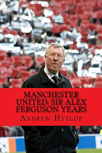 manchester-united-sir-alex-ferguson-years-re-live-the-rollercoaster-english-edition