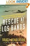 Rescue at Los Ba�os: The Most Daring...