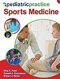 Pediatric Practice Sports Medicine (0071496777) by Patel, Dilip