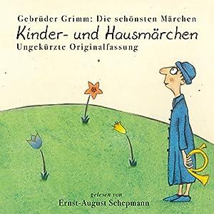 Kinder- und Hausmärchen (Gesamtausgabe) Audiobook