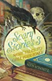 Scary Stories 3: More Tales to Chill Your Bones (0060835249) by Schwartz, Alvin