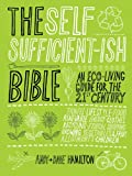 Andy Hamilton The Selfsufficient-ish Bible