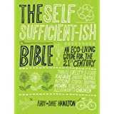 The Selfsufficient-ish Bibleby Andy Hamilton