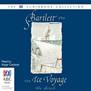 Bartlett and the Ice Voyage Audiobook
