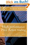 High performance Price Action trading...
