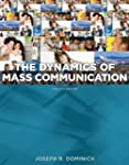 Dynamics of Mass Communication: Media...