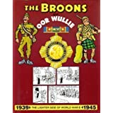 The Broons and Oor Wullie: Lighter Side of World War II, 1939-45 v. 2 [The Broons and oor Wullie at War]by Dudley D. Watkins