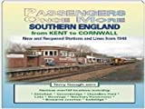 Terry Gough Southern England: From Kent to Cornwall (Passengers Once More)