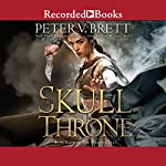 The Skull Throne by Peter V. Brett