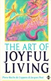 img - for The Art of Joyful Living book / textbook / text book