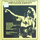 Unmitigated Audacity by Frank Zappa