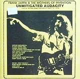 Unmitigated Audacity by Frank Zappa