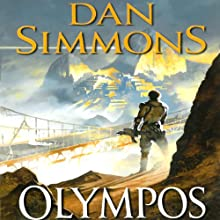 Olympos (       UNABRIDGED) by Dan Simmons Narrated by Kevin Pariseau