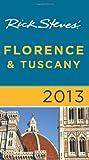 Rick Steves Rick Steves' Florence & Tuscany 2013