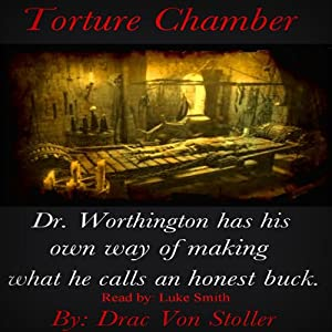 Torture Chamber | [Drac Von Stoller]