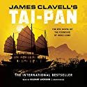 Tai-Pan: The Epic Novel of the Founding of Hong Kong: The Asian Saga, Book 2 (       UNABRIDGED) by James Clavell Narrated by Gildart Jackson