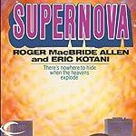 Supernova | Roger MacBride Allen,Eric Kotani