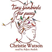 Tiny Sunbirds Far Away | [Christie Watson]