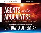 img - for Agents of the Apocalypse: A Riveting Look at the Key Players of the End Times book / textbook / text book