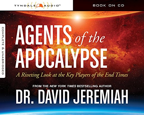 Download Agents of the Apocalypse: A Riveting Look at the Key Players of the End Times