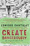 Create Dangerously: The Immigrant Art...