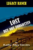 img - for Lost But Not Forgotten book / textbook / text book