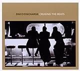 echange, troc Compilation - Disco Discharge - Cruising The Beats