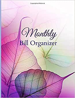 Monthly Bill Organizer (Simple Bill Planners ) (Volume 1)